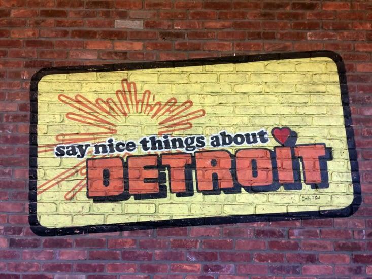« Dites des choses gentilles sur Detroit »